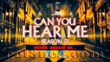 Can You Hear Me Season 1