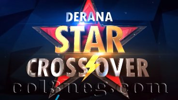Derana Star Crossover